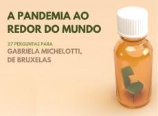 Como vivo a pandemia: Gabriela Michelotti, Bélgica
