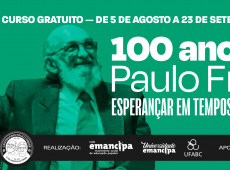 'Esperançar em tempos de barbárie': curso online discute obra de Paulo Freire