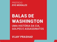 """""""Balas de Washington"""": a história da CIA em golpes e assassinatos ao redor do mundo"""