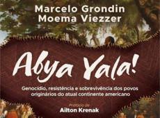 Abya Yala: Livro conta história e resistência dos povos originários da América Latina