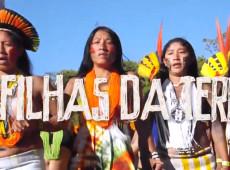 Filhas da Terra: o retrato da luta da mulher indígena brasileira