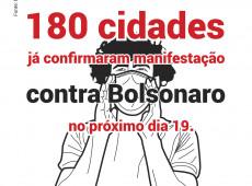 Conde e Carvall: Score! 180 cidades marcam manifestações contra Bolsonaro