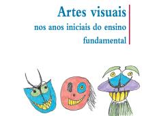 Livro grátis: 'Artes visuais nos anos inciais do ensino fundamental'