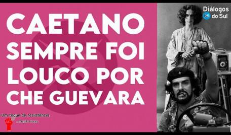 Caetano Veloso encomendou música sobre guerrilheiro argentino durante a ditadura no Brasil