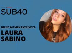 SUB40: Breno Altman entrevista Laura Sabino nesta quinta; receba link por e-mail