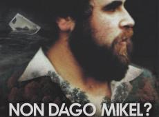 Onde estás, Mikel?: Filme mostra caso de jovem sequestrado por paramilitares espanhóis