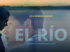 """Cine Boliviano: Por las mágicas aguas de """"El Río"""", una película de Juan Pablo Richter"""
