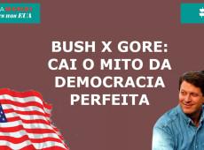 Eleições nos EUA #7: Bush x Gore em 2000 - cai o mito da democracia perfeita