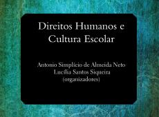 Livro grátis: 'Direitos humanos e cultura escolar'