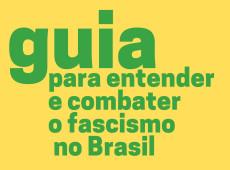 """Diálogos do Sul lança e-book """"Guia para entender e superar o fascismo no Brasil"""""""